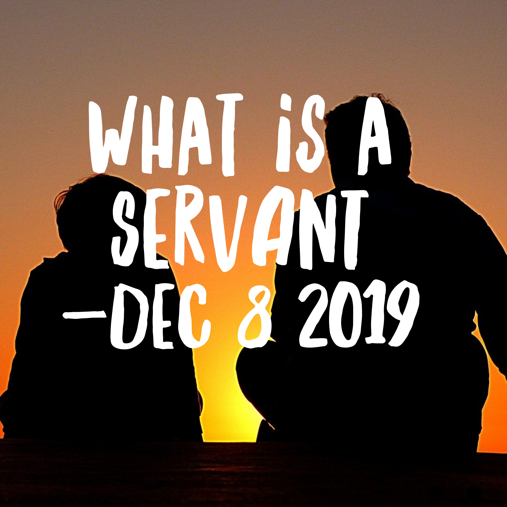 What is a Servant- Jude Part 2